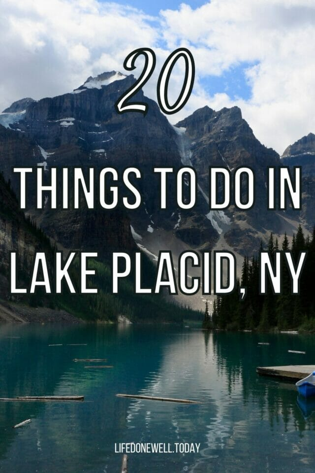 20 Things to do in Lake Placid, NY
