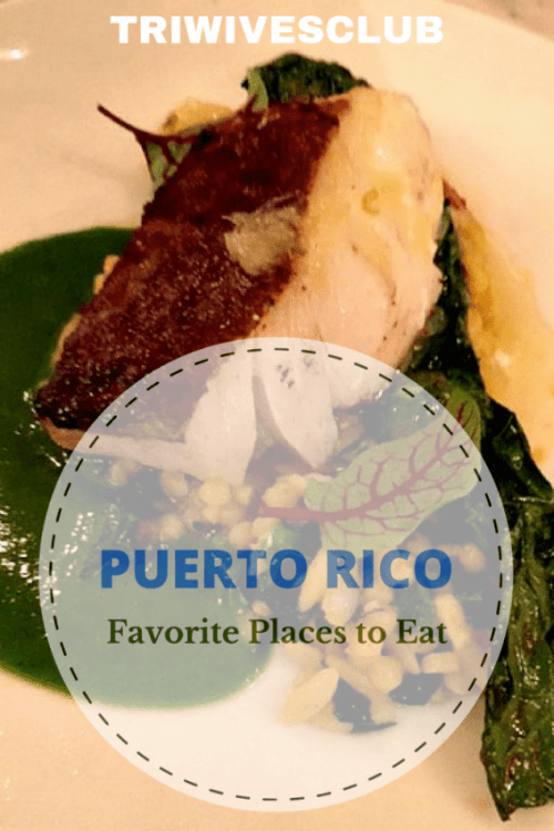 what are your favorite places to eat in puerto rico