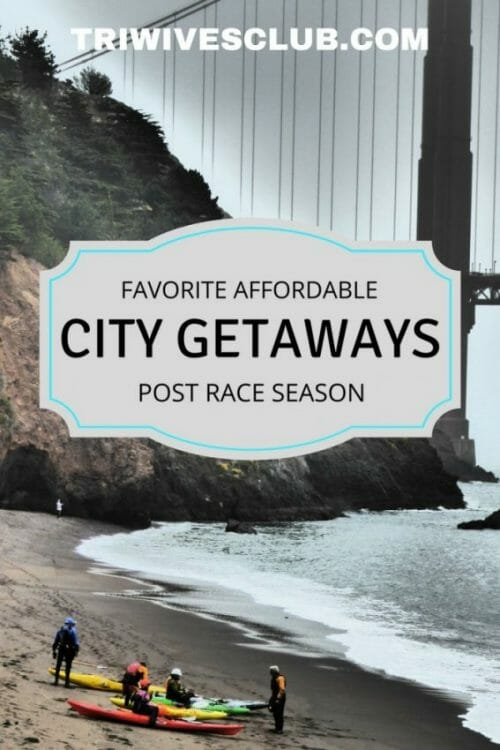 what are some affordable city getaways I can take my triathlete to off season