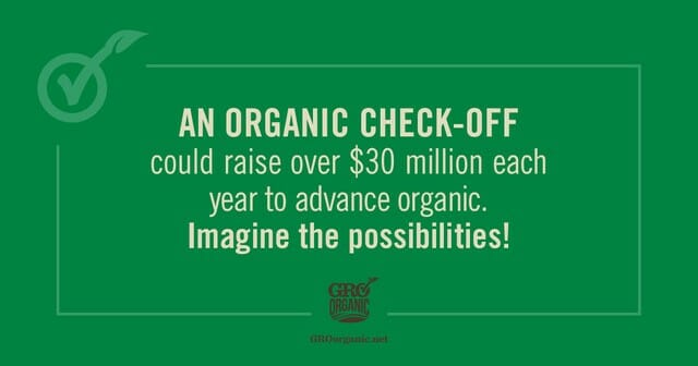 what can the consumer do to support GRO organic check-off program