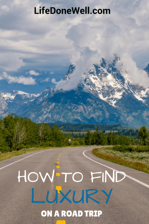 what are some ways to find luxury on a road trip