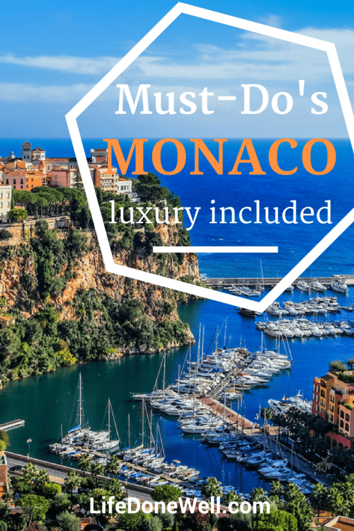 what are some must-do's monaco with luxury included
