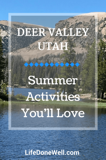 what are some recommendations for summer activities in deer valley