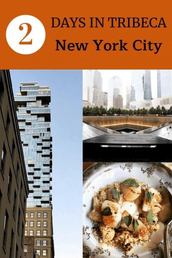 New York City: 2 days in Tribeca