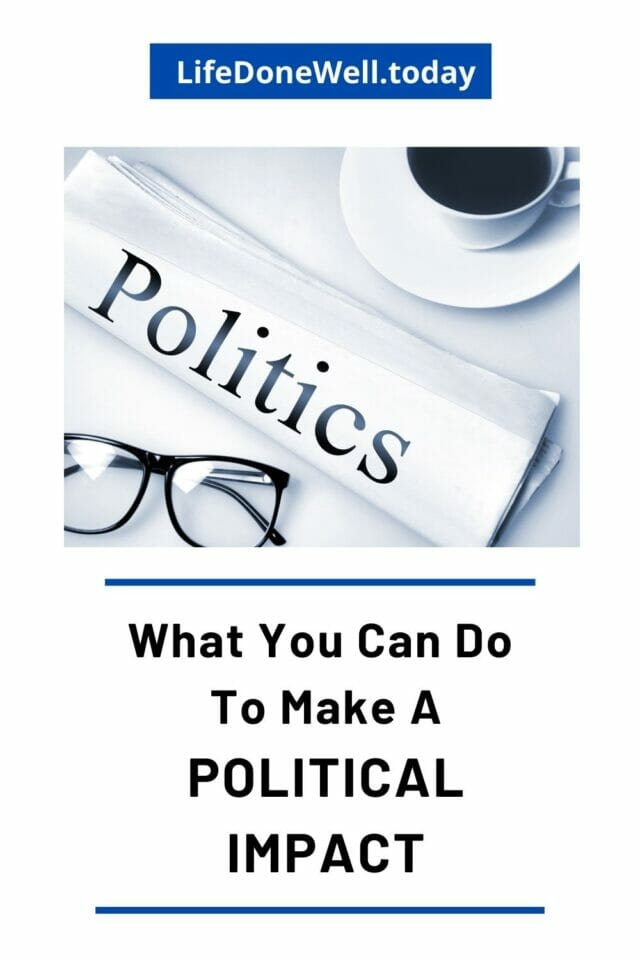 what you can do to have a political impact