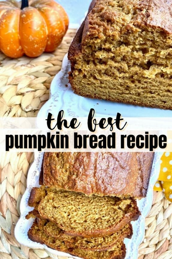 the best pumpkin bread recipe