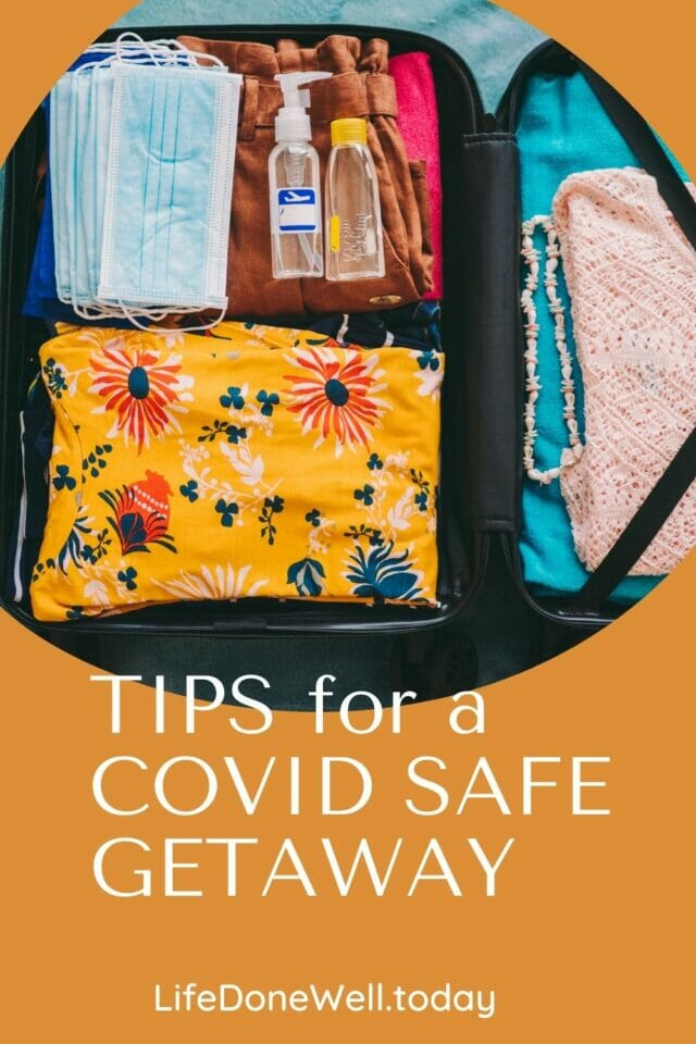 tips for a covid safe getaway