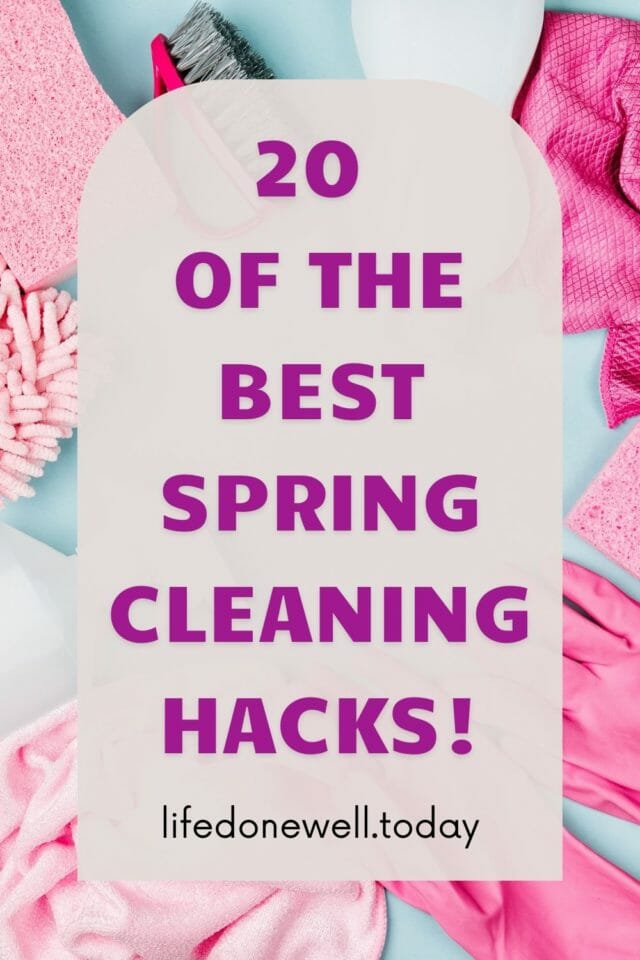 20 of the best spring cleaning hacks!