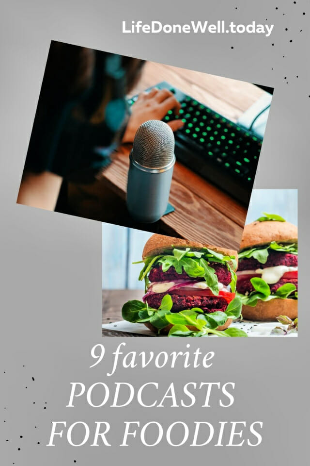 favorite podcasts for foodies